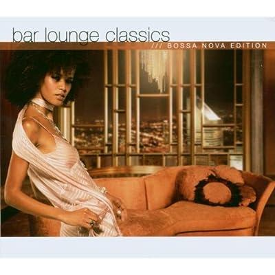 VA Bar Lounge Classics Bossa Nova Edition 2CD 2006 OBC preview 0