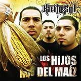 Kinto Sol / Los Hijos Del Maiz