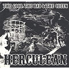The Good, The Bad & The Queen/Herculean