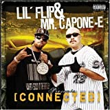 Lil Flip & Mr. Capone-E / Connected