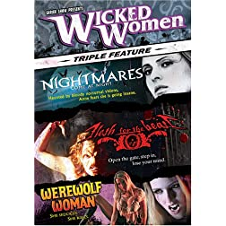 Wicked Women (Flesh for the Beast / Werewolf Woman / Nightmares Come at Night)