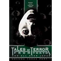 Tales of Terror from Tokyo 3, Part 1