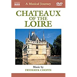 A Musical Journey: Chateaux of the Loire