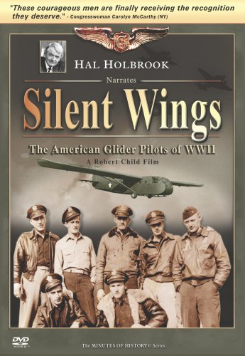 Silent Wings - The American Glider Pilots of WWII