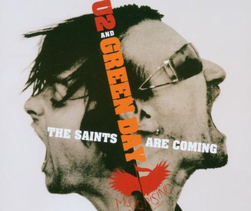 U2 - The Saints Are Coming - Zortam Music