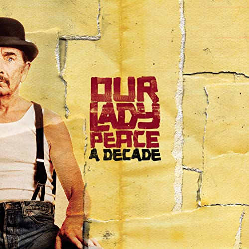 Our Lady Peace - A Decade - Zortam Music