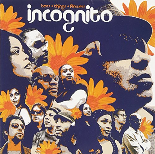 Incognito - Bees+Things+Flowers - Zortam Music