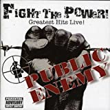 album art to Fight the Power!: Greatest Hits Live!