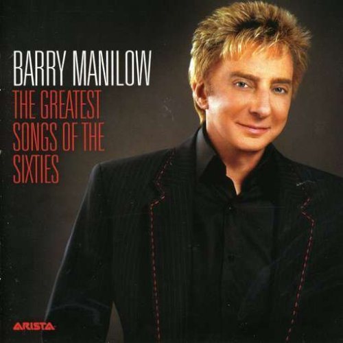 BARRY MANILOW - greatest songs of the sixties - Zortam Music