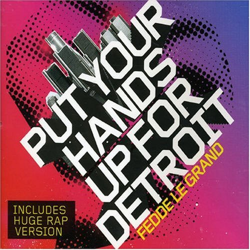 Fedde Le Grand - Put Your Hands Up for Detroit Pt.1 - Zortam Music