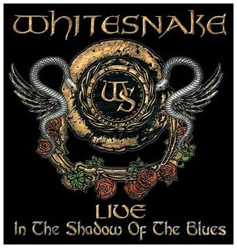 Whitesnake - Live...in the Shadow of the Blues/Ltd. - Zortam Music