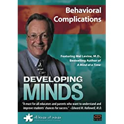 Developing Minds: Behavioral Complications
