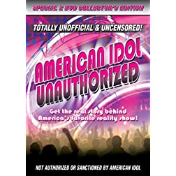 American Idol Unauthorized