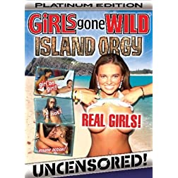 Girls Gone Wild: Daddy's Little Girls / Island Orgy