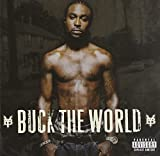 Young Buck / Buck the World