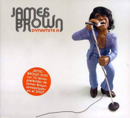 James Brown - Dynamite X - Zortam Music
