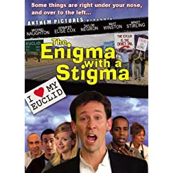 The Enigma with a Stigma