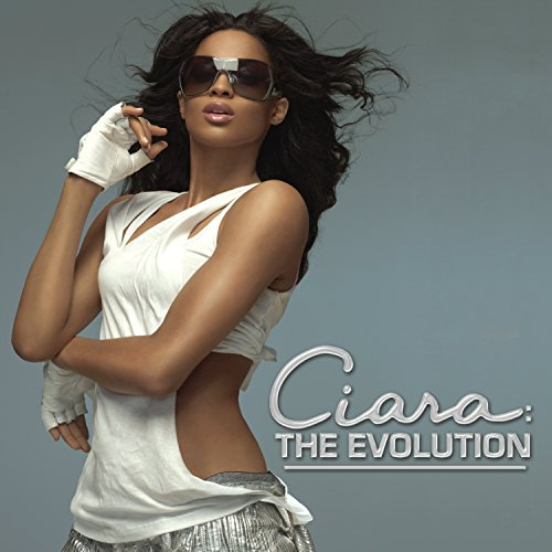 CIARA - The Evolution (Proper) - Zortam Music