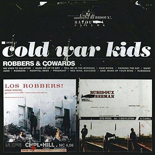 Cold War Kids - Robbers & Cowards - Zortam Music