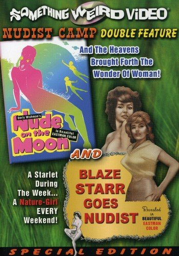 Nude on the Moon/Blaze Starr Goes Nudist