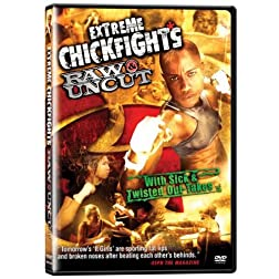 Extreme Chickfights: Raw & Uncut