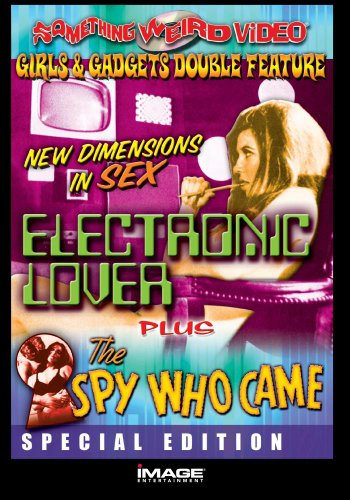 Electronic Love/The Spy Who Came