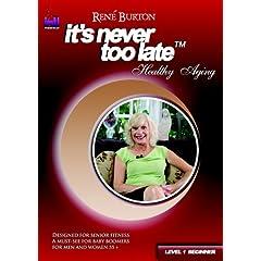 Rene Burton, It's Never Too Late, Healthy Aging Level 1 (Beginner)