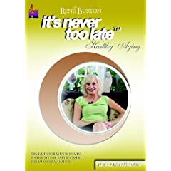 Rene Burton, It's Never Too Late, Healthy Aging Level 2 (Intermediate)
