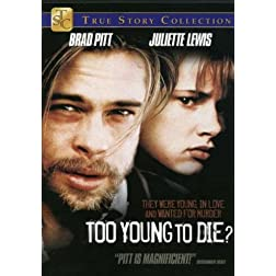 Too Young to Die? (True Stories Collection TV Movie)