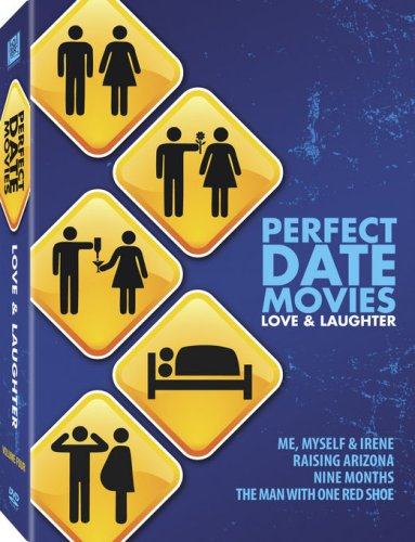 Perfect Date Movies Vol. 4 - Love & Laughter (Raising Arizona / Me, Myself & Irene / Nine Months / The Man with One Red Shoe)