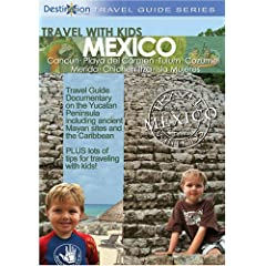 Travel with Kids: Mexico Yucatan - Mayan Riviera