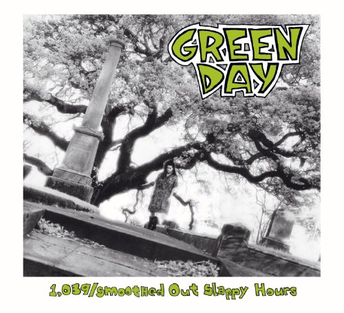 Green Day - 1.039 Smoothed Out Slappy Hours - Zortam Music