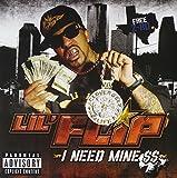 Lil' Flip / I Need Mine