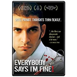 Everybody Says I'm Fine!