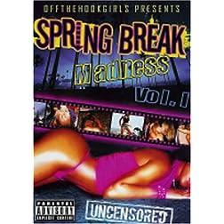 Spring Break Madness, Vol. 1