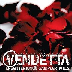 Ersguterjunge Sampler, Vol. 2: Vendetta