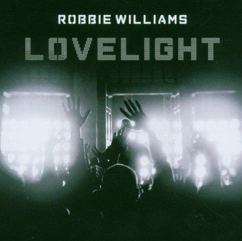 Robbie Williams - Lovelight - Zortam Music