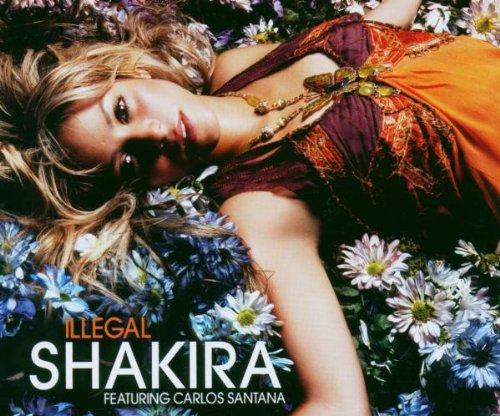 Shakira - Illegal - Zortam Music