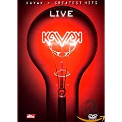 Kayak: Greatest Hits Live