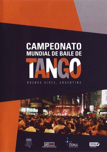 Campeonato Mundial de Baile de Tango: Buenos Aires, Argentina