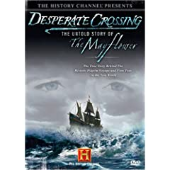 The Desperate Crossing: The Untold Story of the Mayflower
