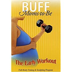 Buff Moms-to-Be: The Early Workout