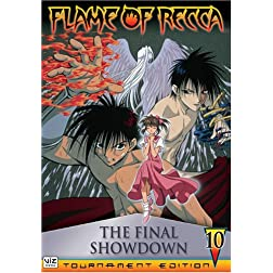 Flame of Recca, Vol. 10: The Final Showdown