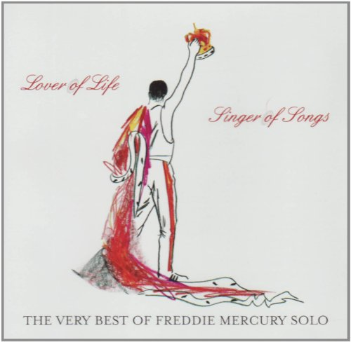 Freddie Mercury - Lover Of Life, Singer Of Songs: The Very Best Of Freddie Mercury Solo - Zortam Music