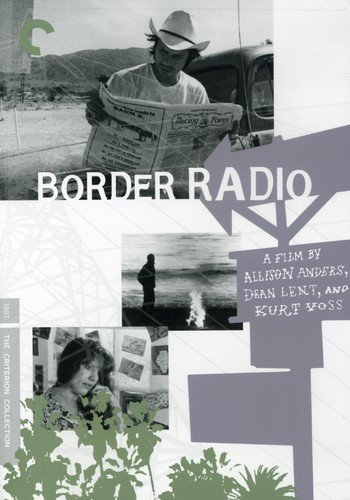 Border Radio - Criterion Collection