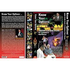 Know Your Options: Sudden Cardiac Death, #1 Symptom of Heart Disease