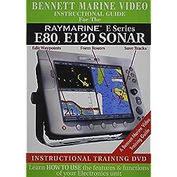 Raymarine E Series: E80, E120 Sonar