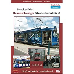 Streckenfahrt - Braunschweiger Strassenbahnlinie 2