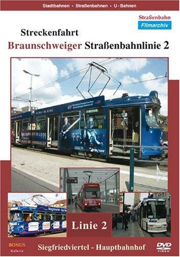 Streckenfahrt - Braunschweiger Strassenbahnlinie 2