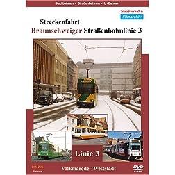 Streckenfahrt - Braunschweiger Straßenbahnlinie 3